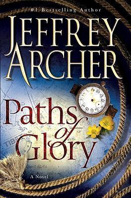 Paths of Glory by Jeffrey Archer