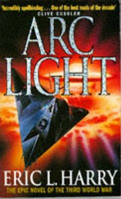 Arc Light by Eric Harry