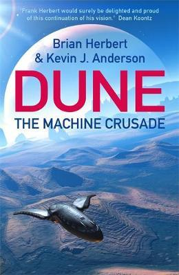 Dune: The Machine Crusade by Brian Herbert, Jevin J. Anderson
