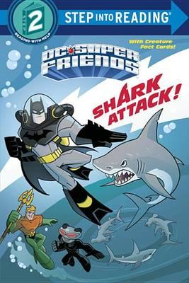 DC Super Friends: Shark Attack! by Billy Wrecks