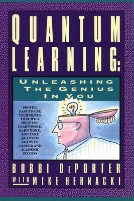Quantum Learning: Unleashing the Genius in You by Bobbi DePorter