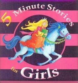 Five Minute Stories for Girls