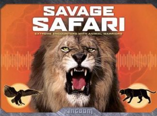 Savage Safari: Extreme Encounters with Animal Warriors by Lucie Parker