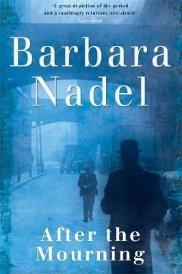 After the Mourning by Barbara Nadel