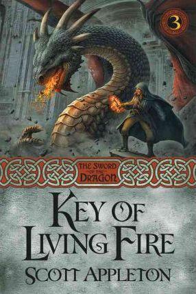 Key of Living Fire by Scott Appleton