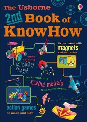 The Usborne 2nd Book of Know How