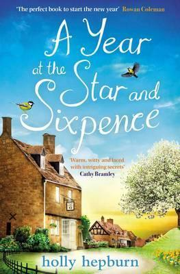 A Year at the Star and Sixpence by Holly Hepburn