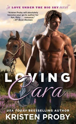 Loving Cara by Kristen Proby