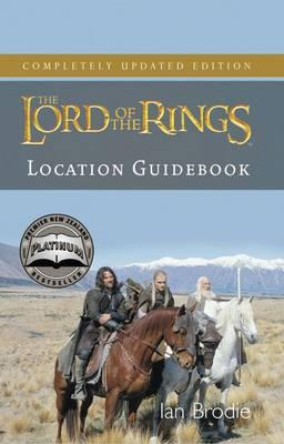 Lord of the Rings Location Guidebook (Autographed) by Ian Brodie