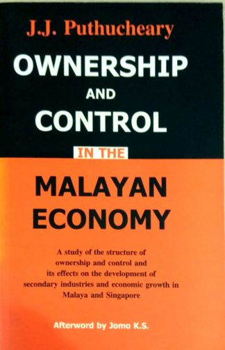 Ownership and Control in the Malayan Economy by J. J. Puthucheary