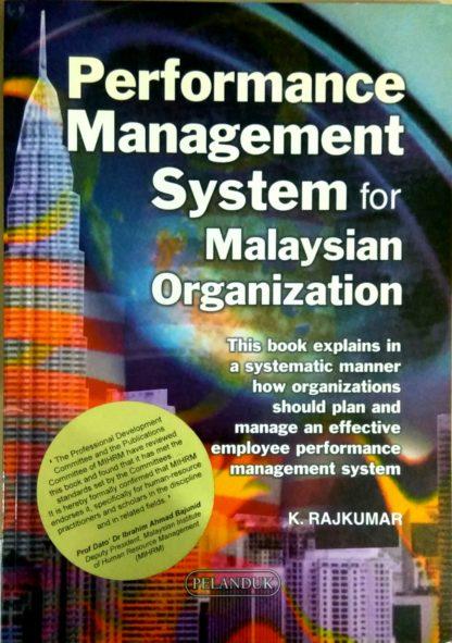 Performance Management System for Malaysian Organization by K. Rajkumar