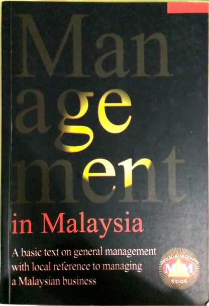 Management in Malaysia by Malaysian Institute of Management