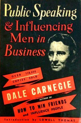 Public Speaking & Influencing Men in Business (1972) by Dale Carnegie