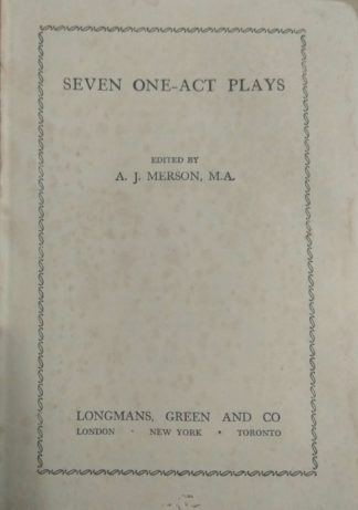 Seven One-Act Plays (1957) by A. J. Merson (Ed.)
