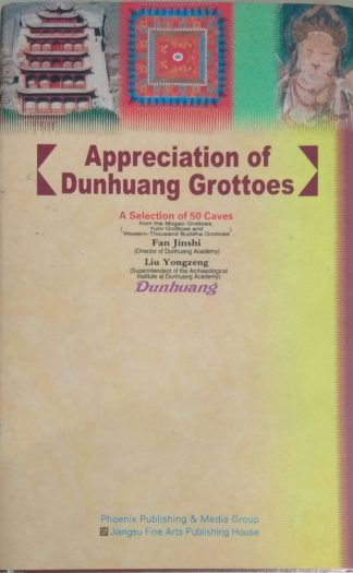 Appreciation of Dunhuang Grottoes