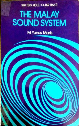 The Malay Sound System by M. Yunus Maris