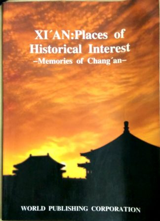 Xi'An: Places of Historical Interest