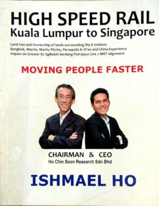 High Speed Rail Kuala Lumpur to Singapore by Ishmael Ho
