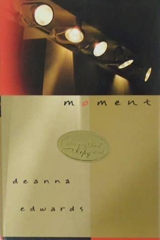 Moment (Signed Copy) by Deanna Edwards