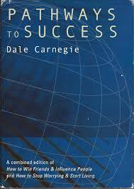 Pathways to Success by Dale Carnegie
