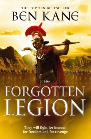 The Forgotten Legion by Ben Kane