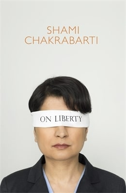 On Liberty by Shami Chakrabarti
