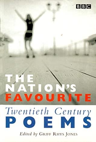 The Nation's Favourite: Twentieth Century Poems by Griff Rhys Jones (Ed.)