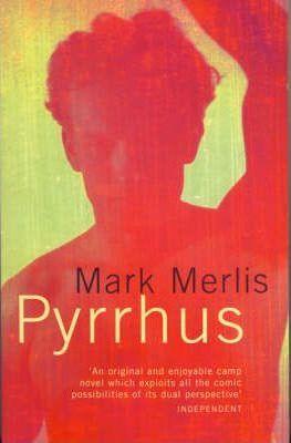 Pyrrhus by Mark Merlis