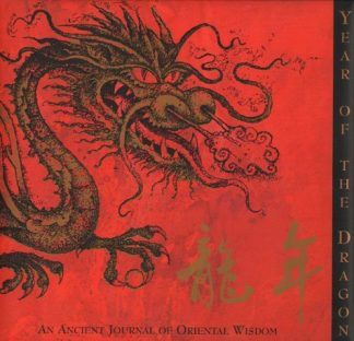 Year Of The Dragon: An Ancient Journal of Oriental Wisdom by Nigel Suckling