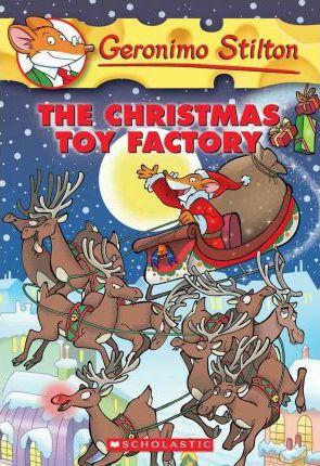 Geronimo Stilton #27: The Christmas Toy Factory by Geronimo Stilton