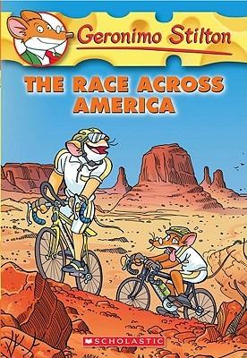 Geronimo Stilton #37: The Race Across America by Geronimo Stilton