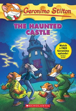 Geronimo Stilton #46: The Haunted Castle by Geronimo Stilton