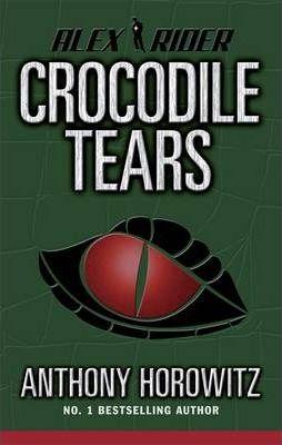 Crocodile Tears (Dust jacket missing) by Anthony Horowitz
