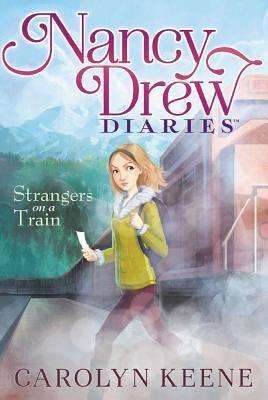 Nancy Dres Diaries #2: Strangers on a Train by Carolyn Keene