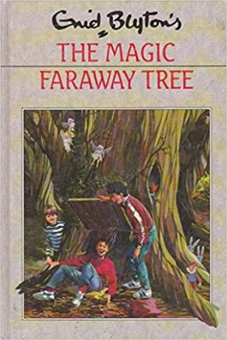 The Magic Faraway Tree by Enid Blyton