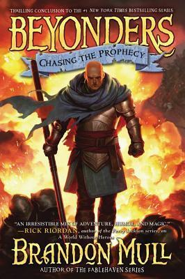Beyonders #3: Chasing the Prophecy by Brandon Mull