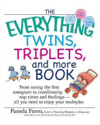 The Everything Twins, Triplets, And More Book by Pamela Fierro