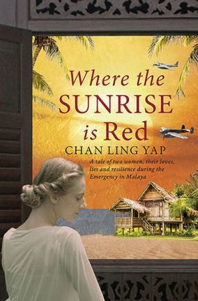 Where the Sunrise is Red by Chan Ling Yap