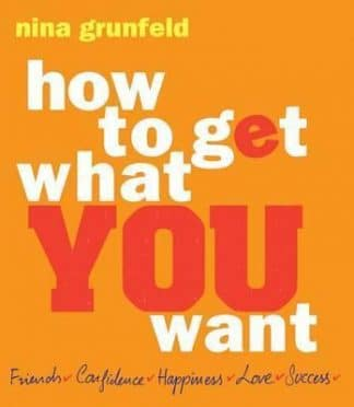 How to Get What You Want by Nina Grunfeld