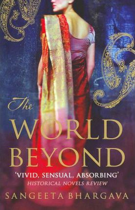 The World Beyond by Sangeeta Bhargava