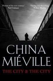The City & the City by China Mieville