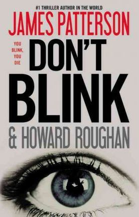 Don't Blink by Howard Roughan, James Patterson