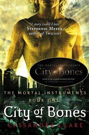 City of Bones (The Mortal Instruments) by Cassandra Clare