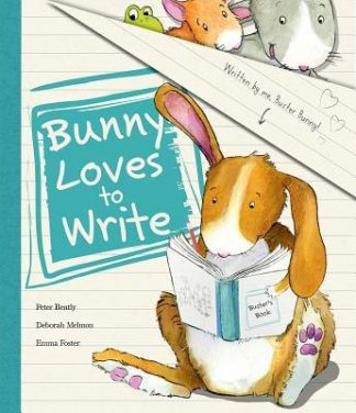 Bunny Loves to Write by Peter Bently
