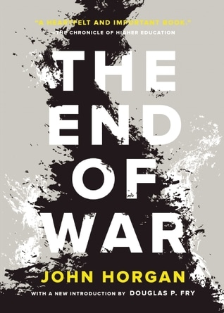 The End of War by John Horgan