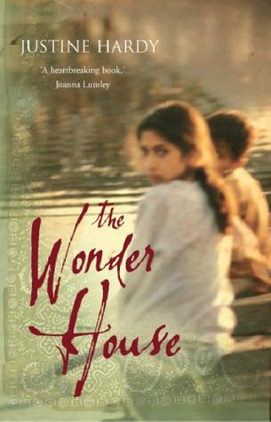 The Wonder House by Justine Hardy
