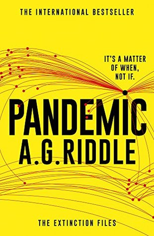 Pandemic by A. G. Riddle
