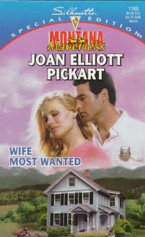 Wife Most Wanted by Joan Elliott Pickart