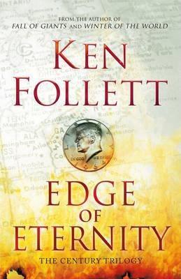 Edge of Eternity (First Edition) by Ken Follett