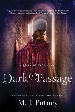 Dark Passage by M. J. Putney